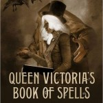 Light Reading, Queen Victoria's Book of Spells